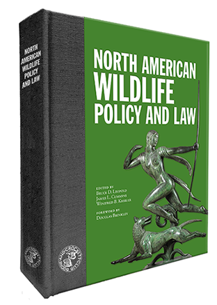 North American Wildlife Policy and Law